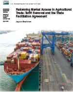 This is the cover image for the Reforming Market Access in Agricultural Trade: Tariff Removal and the Trade Facilitation Agreement report.