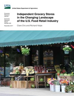 Independent Grocery Stores in the Changing Landscape of the U.S. Food Retail Industry